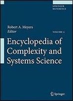 Encyclopedia Of Complexity And Systems Science (Springer Reference)