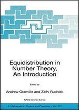 Equidistribution In Number Theory: An Introduction (nato Science Series Ii: Mathematics, Physics And Chemistry)