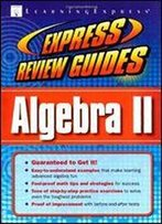 Express Review Guide: Algebra Ii