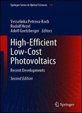 High-efficient Low-cost Photovoltaics: Recent Developments