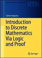 Introduction To Discrete Mathematics Via Logic And Proof
