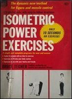 Isometric Power Exercises. Only In 10 Seconds An Exercise
