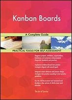 Kanban Boards A Complete Guide
