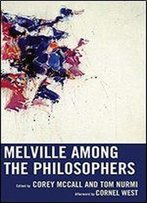 Melville Among The Philosophers