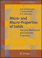 Micro- And Macro-Properties Of Solids: Thermal, Mechanical And Dielectric Properties (Springer Series In Materials Science Book 80)