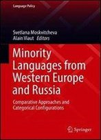 Minority Languages From Western Europe And Russia: Comparative Approaches And Categorical Configurations