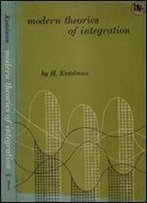 Modern Theories Of Integration
