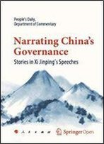 Narrating China's Governance: Stories In Xi Jinping's Speeches