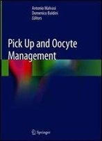 Pick Up And Oocyte Management