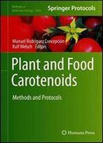 Plant And Food Carotenoids: Methods And Protocols