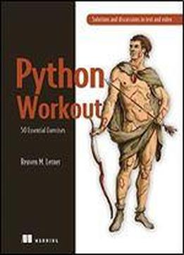 Python Workout: 50 Essential Exercises