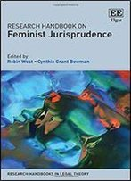 Research Handbook On Feminist Jurisprudence