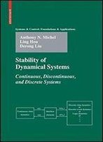 Stability Of Dynamical Systems: Continuous, Discontinuous, And Discrete Systems