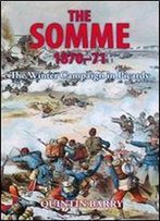 The Somme 1870-71: The Winter Campaign In Picardy