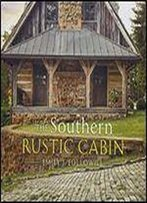 The Southern Rustic Cabin
