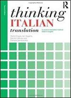 Thinking Italian Translation (Thinking Translation)