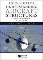 Understanding Aircraft Structures (4th Edition)