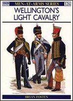 Wellington's Light Cavalry (Men-At-Arms Series 126)