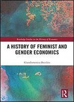 A History Of Feminist And Gender Economics
