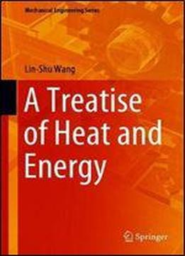 A Treatise Of Heat And Energy