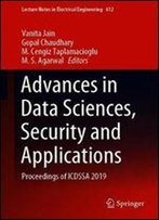 Advances In Data Sciences, Security And Applications: Proceedings Of Icdssa 2019