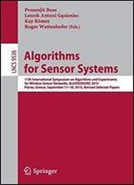 Algorithms For Sensor Systems (Lecture Notes In Computer Science)