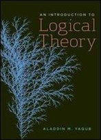 An Introduction To Logical Theory