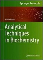 Analytical Techniques In Biochemistry