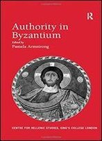 Authority In Byzantium