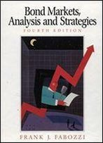Bond Markets: Analysis And Strategies: International Edition