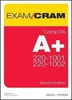 Comptia A+ 220-1001 And 220-1002 Exam Cram