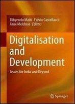 Digitalisation And Development:: Issues For India And Beyond