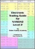 Electronic Trading Guide For Nasdaq Level 2