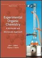 Experimental Organic Chemistry: A Miniscale And Microscale Approach (Available Titles Coursemate)
