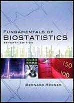 Fundamentals Of Biostatistics (Rosner, Fundamentals Of Biostatics)