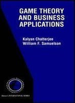 Game Theory And Business Applications (Springer International Series In Operations Research & Management Science)