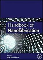 Handbook Of Nanofabrication