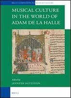 Musical Culture In The World Of Adam De La Halle