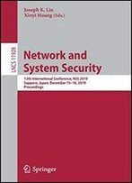 Network And System Security: 13th International Conference, Nss 2019, Sapporo, Japan, December 1518, 2019, Proceedings (Lecture Notes In Computer Science)