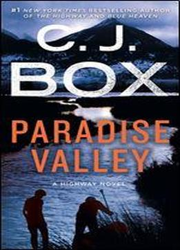Paradise Valley: A Highway Novel (highway (feat. Cody Hoyt / Cassie Dewell) Book 4)