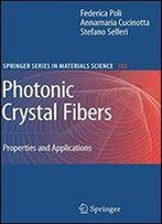 Photonic Crystal Fibers: Properties And Applications