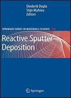 Reactive Sputter Deposition (Springer Series In Materials Science)