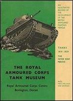 Tanks: The Inter War Period 1919-1939