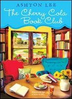 The Cherry Cola Book Club (A Cherry Cola Book Club Novel 1)