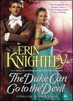 The Duke Can Go To The Devil (A Prelude To A Kiss Novel Book 3)