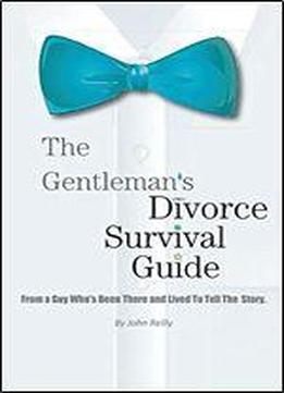 The Gentlemans Divorce Survival Guide