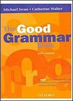 The Good Grammar Book: With Answers