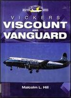 Vickers Viscount And Vanguard (Crowood Aviation Series)