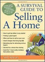 A Survival Guide To Selling A Home