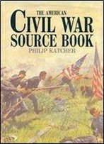 American Civil War Source Book